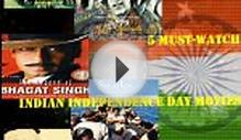 5 Must-Watch Indian Independence Day Movies - HKYantoYan