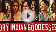 Angry Indian Goddesses (2015) Hindi Full Length Movie IMDb