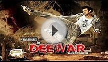 Hindi Movies 2014 Full Movie| DEEWAR | Prabhas Movies