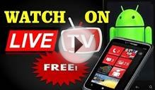 how to watch free live indian tv channels on your android