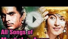 Indian music: Mughal E Azam - All Songs - Dilip Kumar